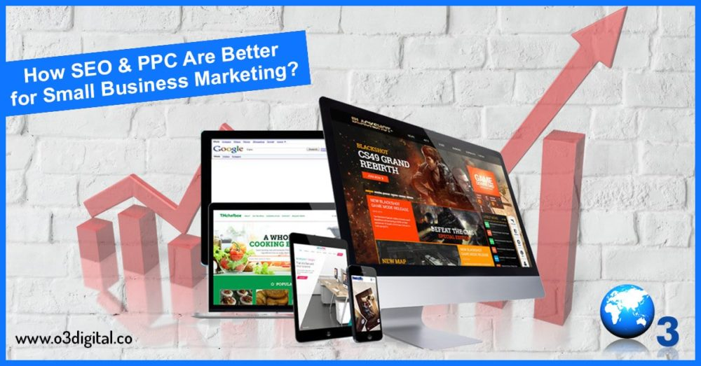 How SEO & PPC Are Better for Small Business Marketing?