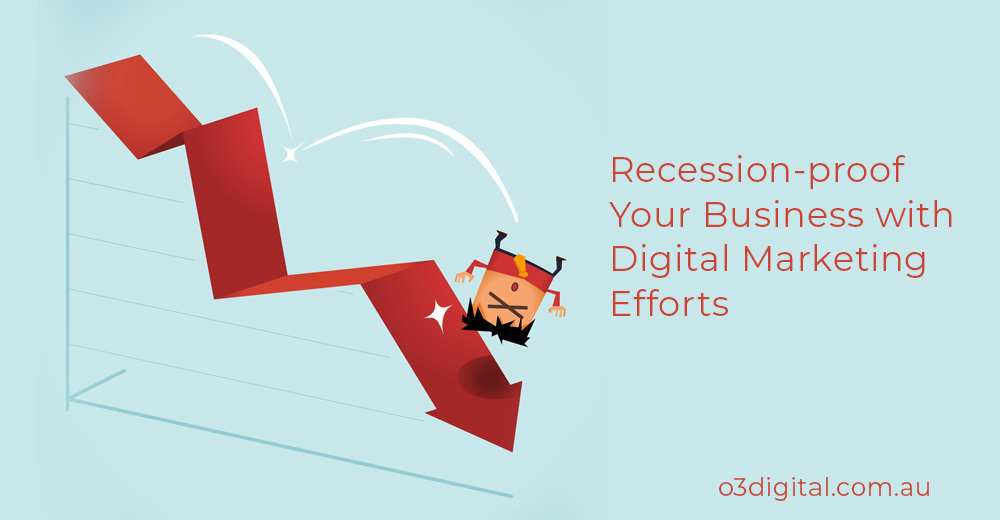 4 Ways to Recession-Proof Your Business Through Digital Marketing